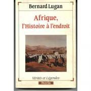 L'AFRIQUE, L'HISTOIRE A L'ENDROIT