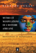 MYTHES ET MANIPULATIONS DE L'HISTOIRE AFRICAINE
