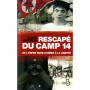 RESCAPE DU CAMP 14  De l'enfer nord-coren  la libert