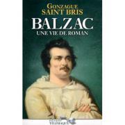 BALZAC  Une vie de roman