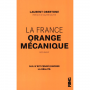 FRANCE ORANGE MECANIQUE