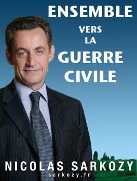 Ensemble vers la guerre civile - Sarkozy.jpg